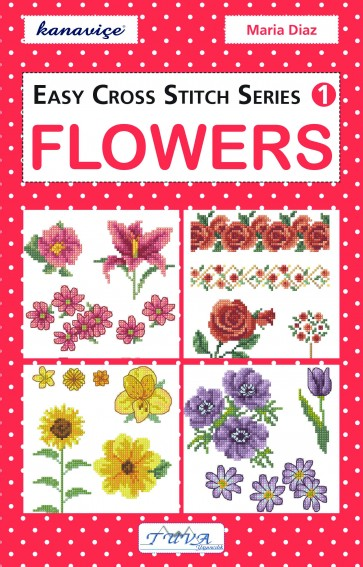 Easy Cross Stitch Series Design Book - Flowers